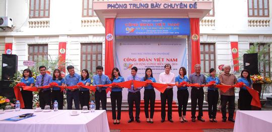 Trưng bày chuyên đề Công đoàn Việt Nam - 90 năm xây dựng và phát triển